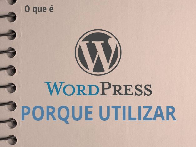 Por que utilizar o wordpres para cirar blog e criar site