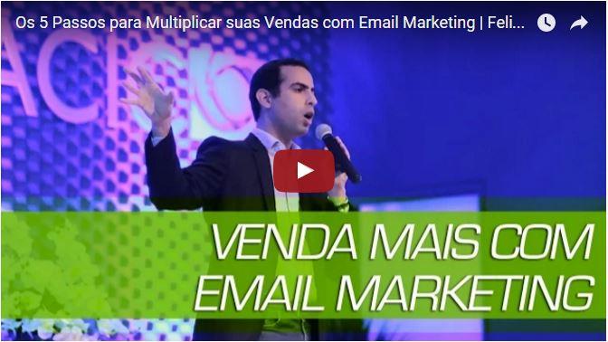 Email Marketing 5 passos para multiplicar suas vendas - VIDEO NO FINAL DA PÀGINA