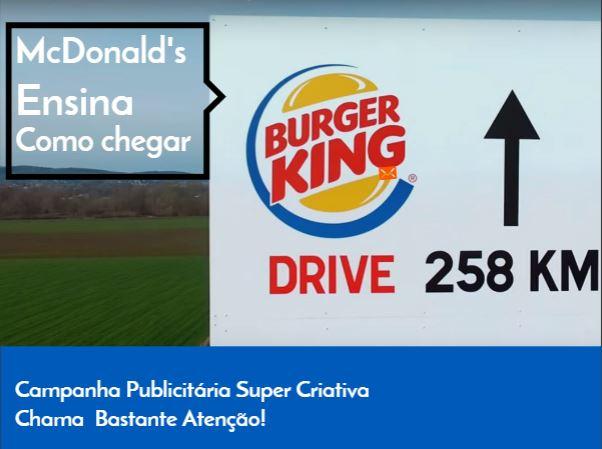 McDonald's Ensina Como Chegar ao Burger King