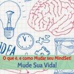 Mindset- oque é e como mudar seu mindset